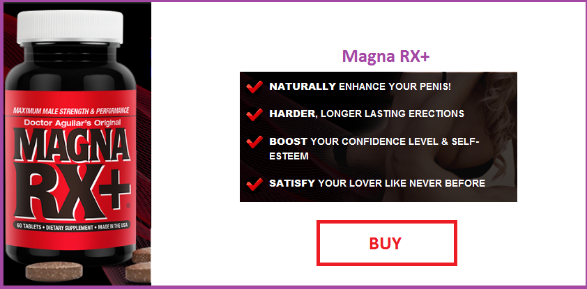 High Performance  Male Enhancement Pills Magna RX